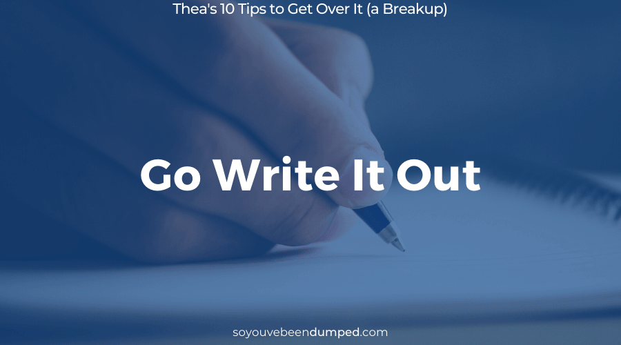 SYBD Tip 5: Go write it out - get it out of your head and on paper