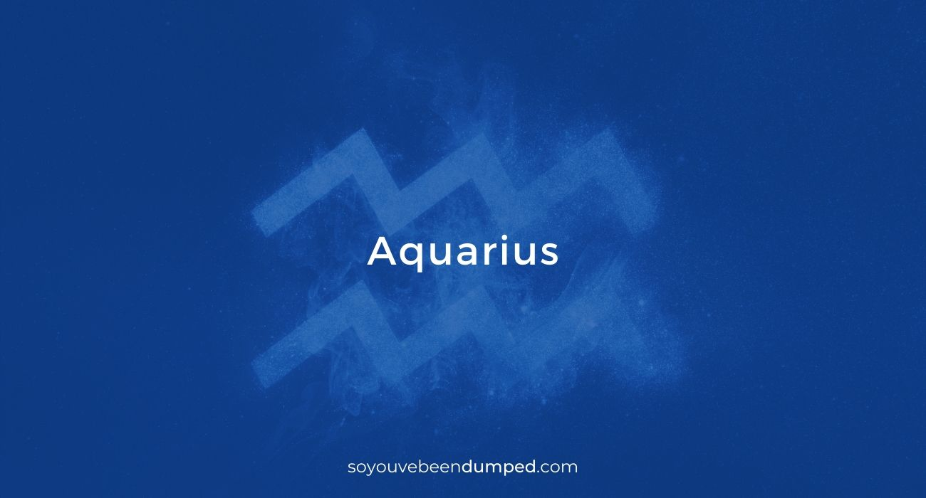 Aquarius sun signs and splitting up