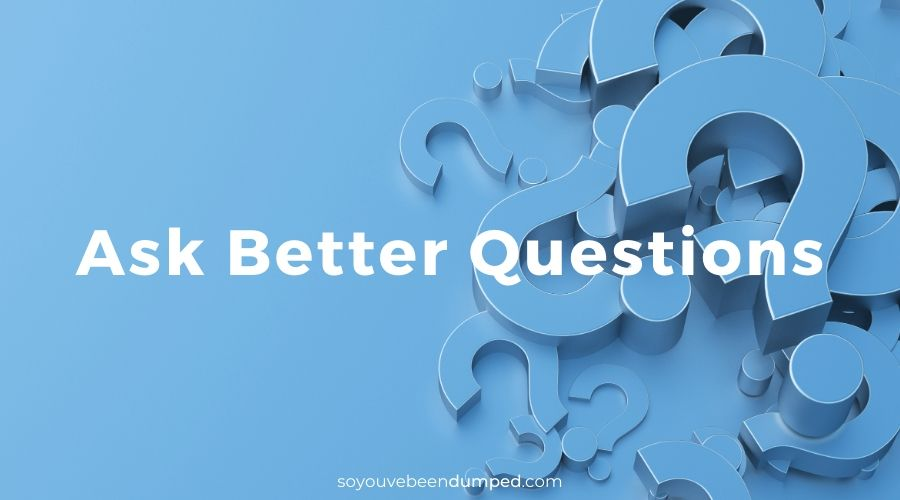 Thea's Ten Tips to Get Over It - Ask Better Questions