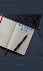SYBD Media - Dead Message Diary