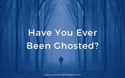Have You Ever Been Ghosted?