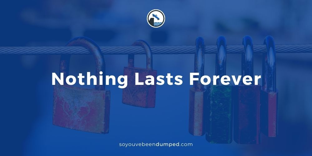 But Nothing Lasts Forever...