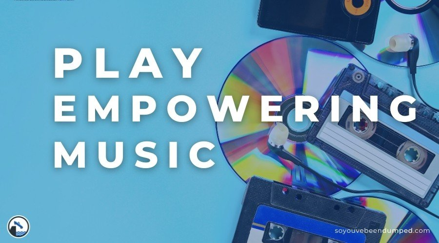 Get over a breakup by playing empowering music to lift your vibes